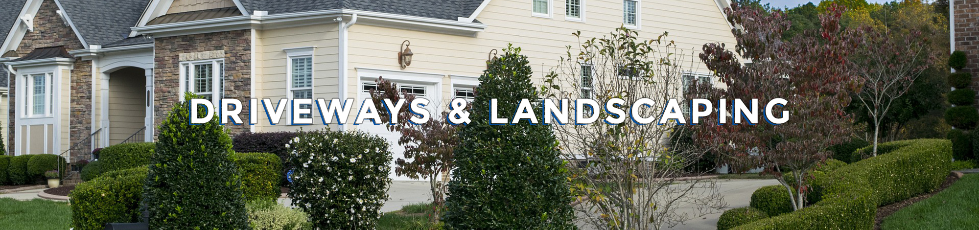 Driveways & Landscaping