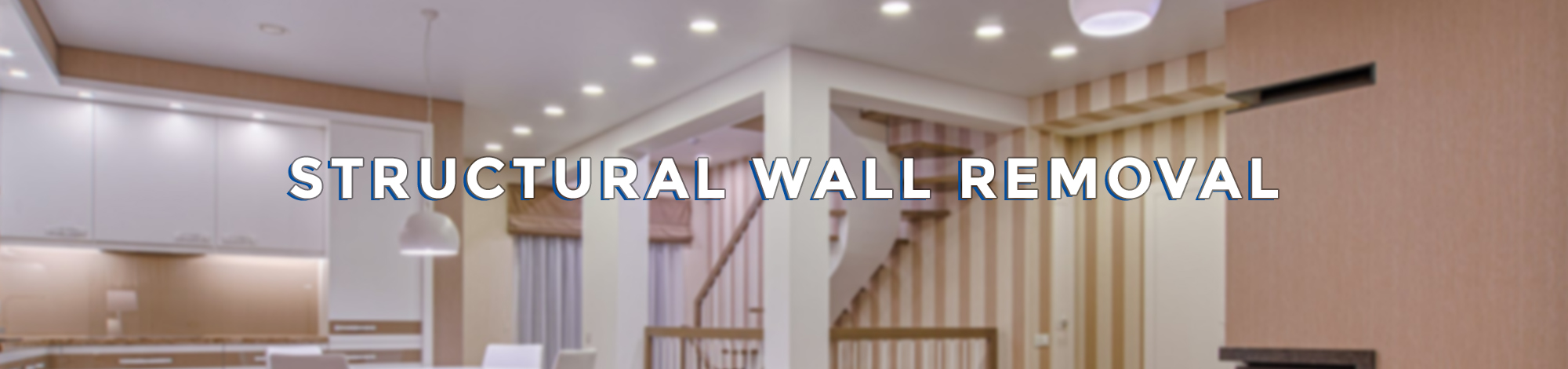 Structural Wall Removal